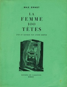 Max Ernst: La femme 100 têtes, 1929 (címlap)
