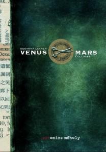 Susanna Lakner: Venus & Mars (Artemisz Műhely, 2013)