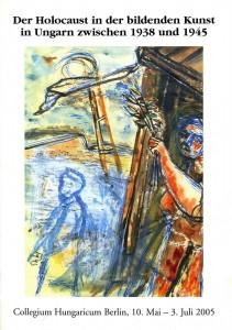 A 2005-ös berlini holokauszt-kiállítás katalógusa
